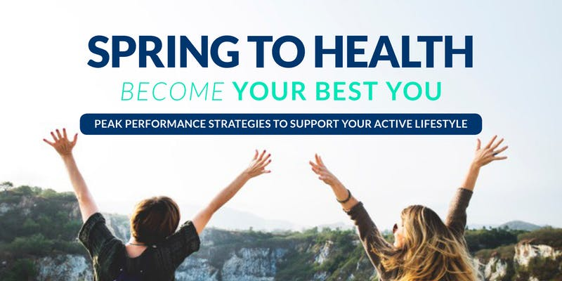 Spring to Health: Peak Performance Strategies to Support Your Active Lifestyle