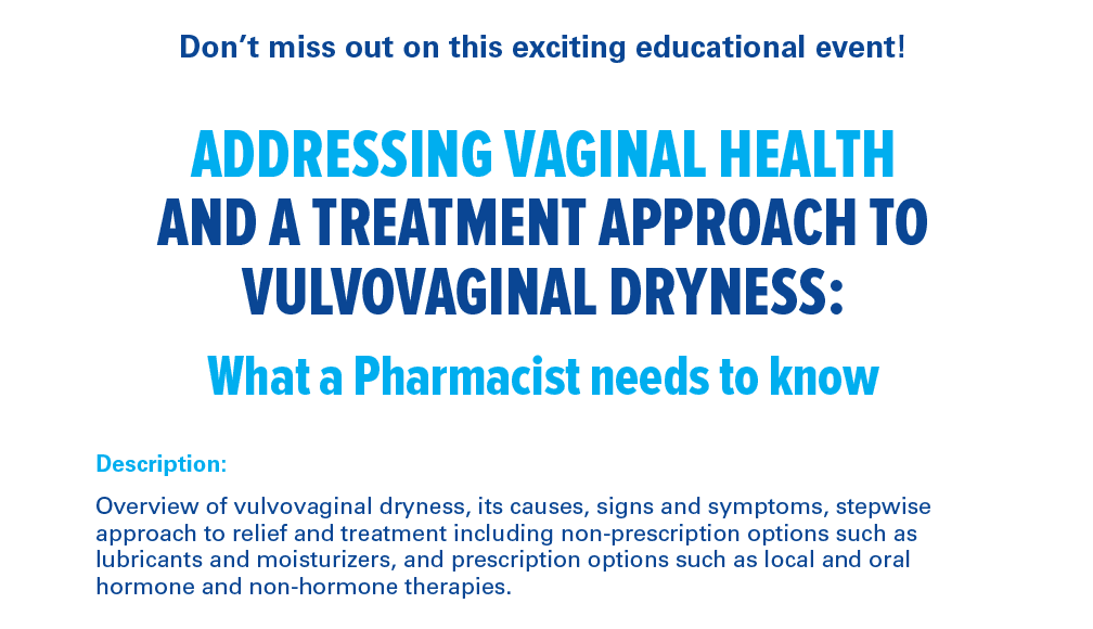 MTPA Vulvovaginal Dryness What a Pharmacist needs to know